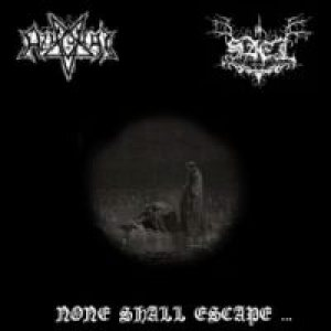 Azaghal / Sael - None Shall Escape... cover art