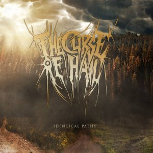 The Curse Of Hail - Identical Paths cover art