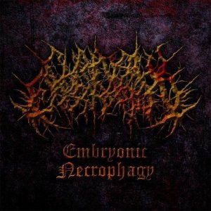 Chainsaw Castration - Embryonic Necrophagy II cover art