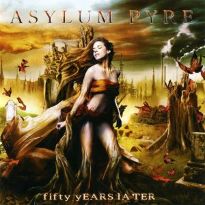 Asylum Pyre - Fifty Years Later cover art