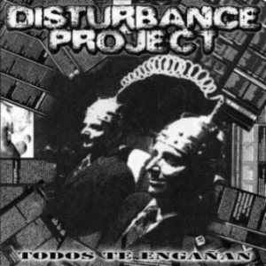 Disturbance Project - Lives Before Profit / Todos Te Engañan cover art