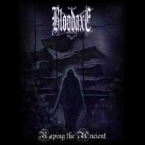 Bloodaxe - Raping the Ancient cover art