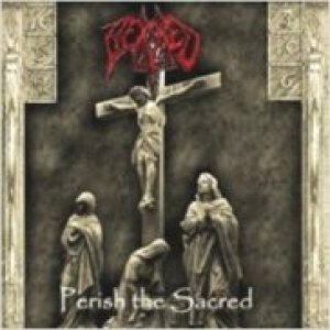 Hexxed - Perish the Sacred cover art