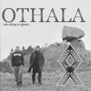 Othala - Når Alting Er Glemt cover art