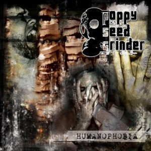 Poppy Seed Grinder - Humanophobia cover art