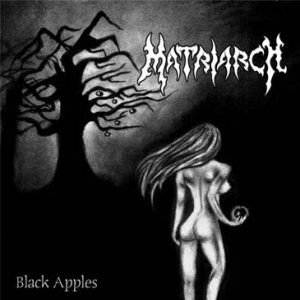 Matriarch - Black Apples cover art