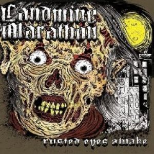 Landmine Marathon - Rusted Eyes Awake cover art