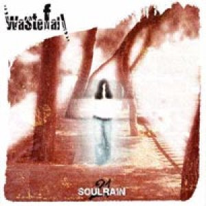 Wastefall - Soulrain 21 cover art