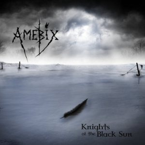 Amebix - Knights of the Black Sun cover art