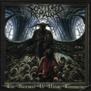 Scattered Remains - Sacrament of Unholy Communion cover art