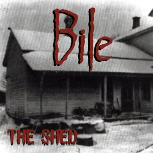 Bile - The Shed cover art