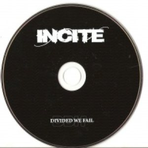 Incite - Divided We Fail cover art