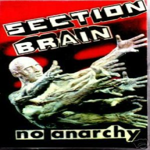 Section Brain - No Anarchy cover art
