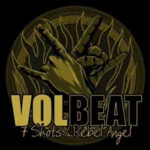 Volbeat - 7 Shots/Rebel Angel cover art