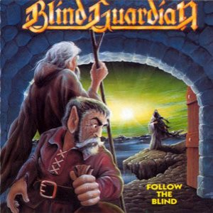 Blind Guardian - Follow the Blind cover art