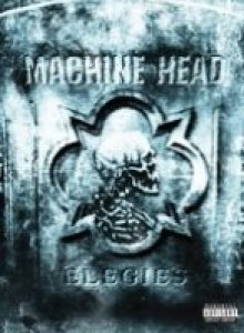 Machine Head - Elegies cover art