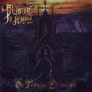 Throne Of Ahaz - On Twilight Enthroned cover art