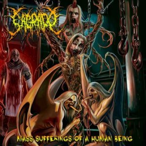 Sagrado - Mass Sufferings of a Human Being cover art