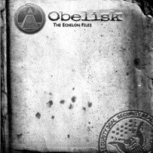 Obelisk - The Echelon Files cover art