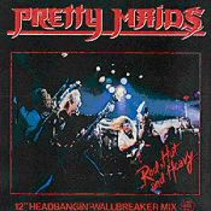 Pretty Maids - Red Hot and Heavy cover art