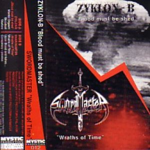 Zyklon-B / Swordmaster - Blood Must Be Shed / Wraths of Time cover art