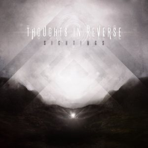 Thoughts In Reverse - Sightings cover art
