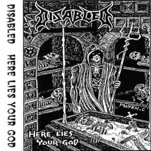 Disabled - Here Lies Your God cover art