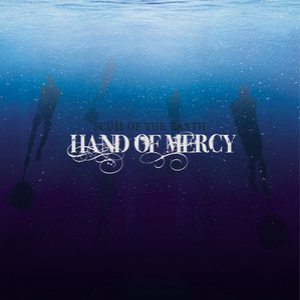 Hand of Mercy - Scum of the Earth cover art