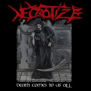 Necrotize - Death Comes to Us All cover art