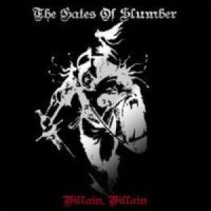 The Gates Of Slumber - Villain, Villain cover art