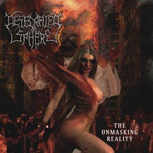 Desecrated Sphere - The Unmasking Reality cover art