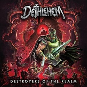 Dethlehem - Destroyers of the Realm cover art