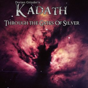 Kadath - Through the Gates of Silver cover art