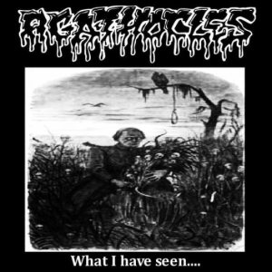 Agathocles - What I Have Seen... cover art