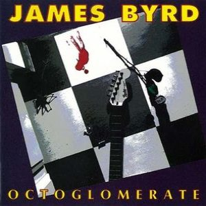 James Byrd - Octoglomerate cover art