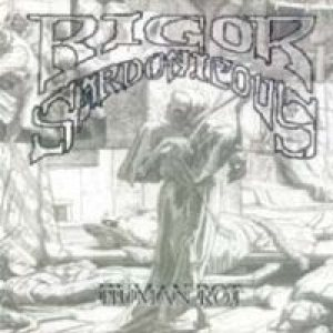 Rigor Sardonicous - The Forgotten/Rigor Sardonicous cover art