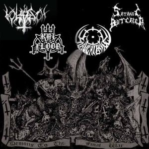 Slaughtering / Satanic Butcher / Volrisch / Kai Flood - Demons to the Final War cover art