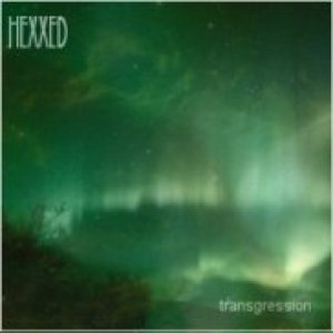 Hexxed - Transgression cover art