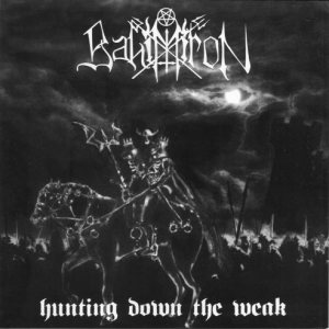 Bahimiron - Hunting Down the Weak cover art