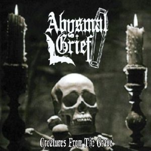 Abysmal Grief - Creatures From the Grave/Le Entità Della Salvazione cover art