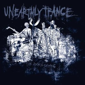 Unearthly Trance - The Axis Is Shifting cover art