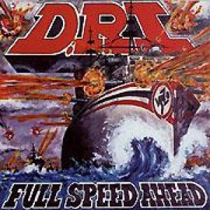 Dirty Rotten Imbeciles - Full Speed Ahead cover art