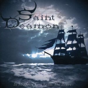 Saint Deamon - In Shadows Lost From the Brave cover art