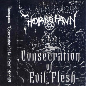 Thornspawn - Consecration of Evil Flesh cover art