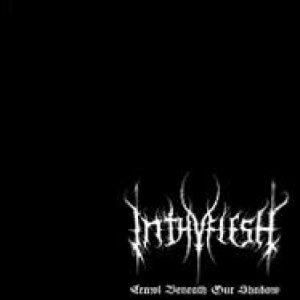 InThyFlesh - Crawl Beneath Our Shadow