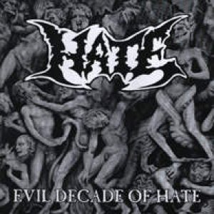 Hate - Evil Decade of Hate cover art