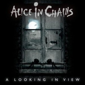 Alice In Chains - A Looking in View cover art