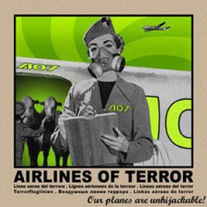 Airlines of Terror - Our Planes Are Unhijackable! cover art
