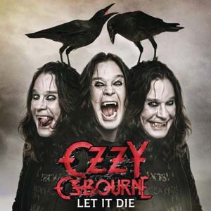 Ozzy Osbourne - Let It Die cover art