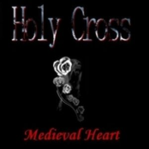 Holy Cross - Medieval Heart cover art